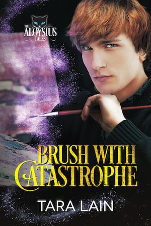 Brush With Catastrophe by Tara Lain