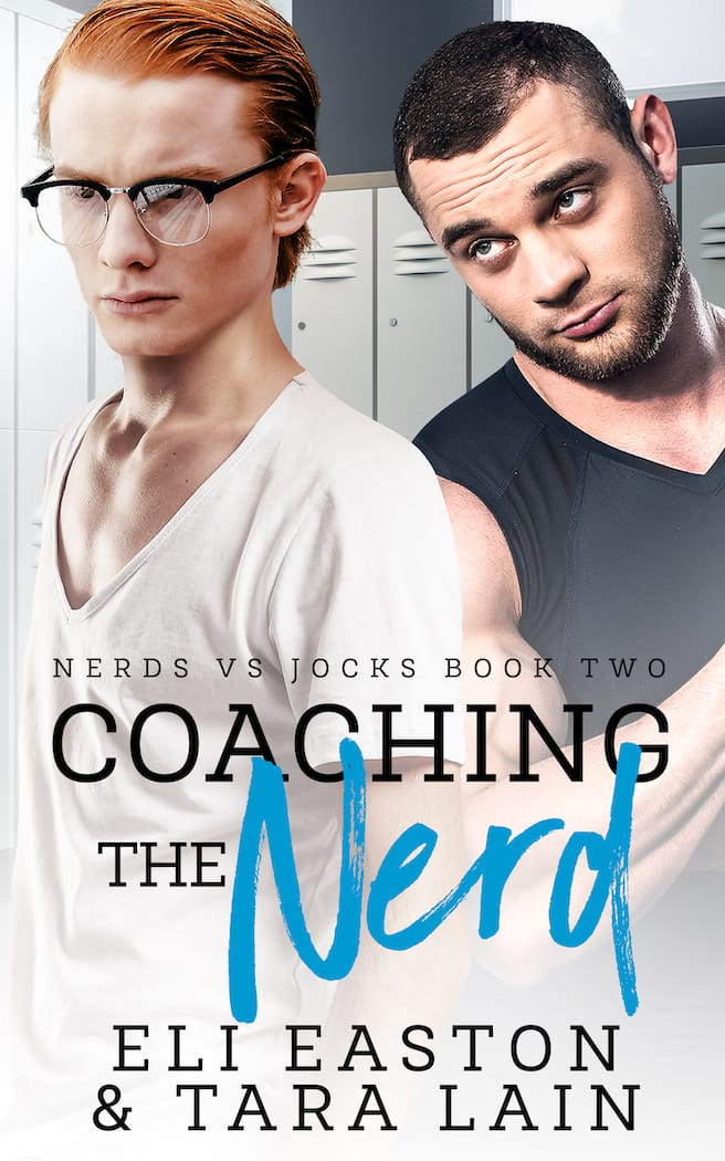 Coaching the Nerd by Eli Easton and Tara Lain