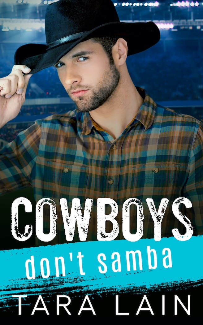 Cowboys Don't Samba by Tara Lain