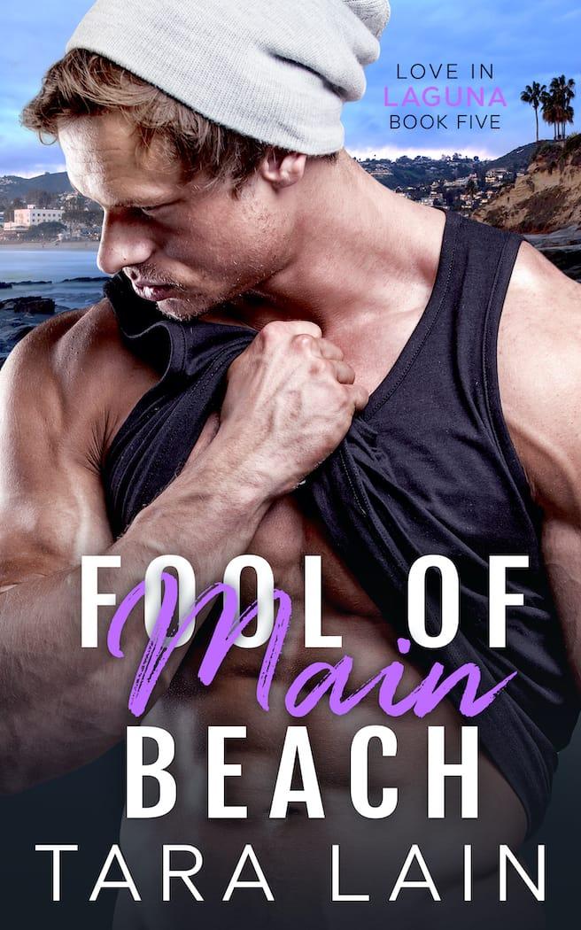 Fool of Main Beach by Tara Lain