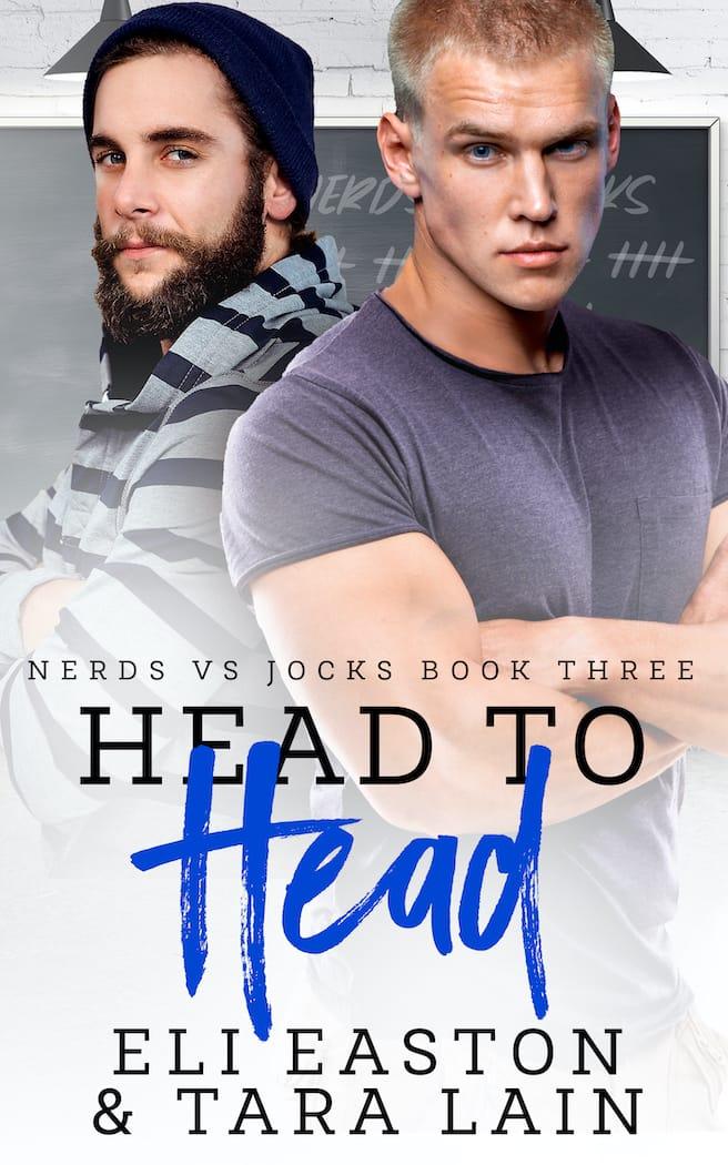 Head to Head by Eli Easton and Tara Lain