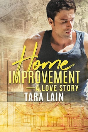 Home Improvement by Tara Lain