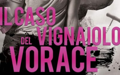 The Case of the Voracious Vintner Coming in Italian! Preorder Today!