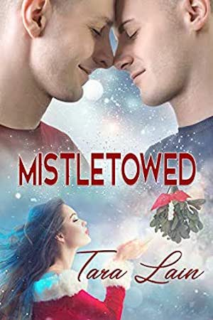 Mistletowed by Tara Lain