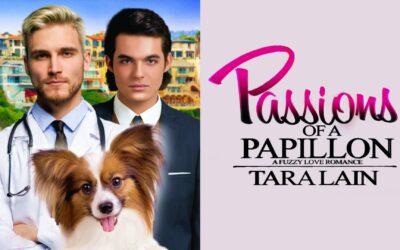 Fun Facts & Sneak Peek on Tara Lain's PASSIONS OF A PAPILLON