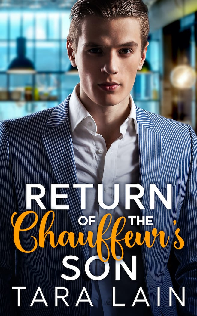 Return of the Chauffeur's Son by Tara Lain