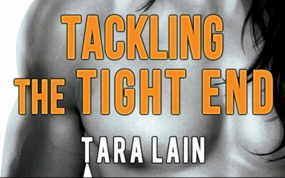 Tara Lain's Tackling the Tight End Available for Preorder!