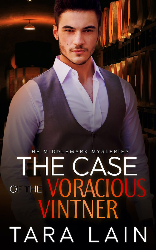 The Case of the Voracious Vintner by Tara Lain
