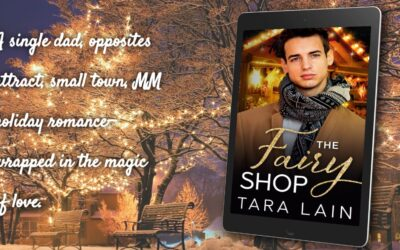 THE FAIRY SHOP by Tara Lain Re-released! Single Dad, Small Town Romance with a Touch of Magic