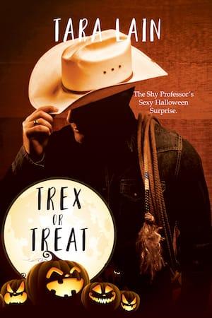 Trex or Treat by Tara Lain