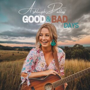 Ashleigh Dallas Good & Bad Days