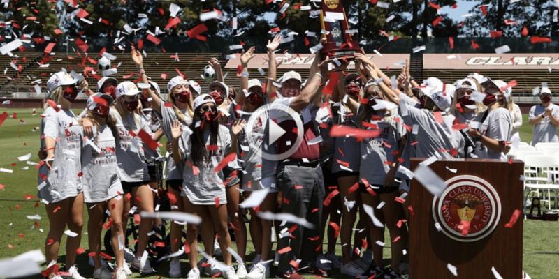 Santa Clara Broncos Womens Soccer Win 2021 NCAA Division 1 Soccer Championship