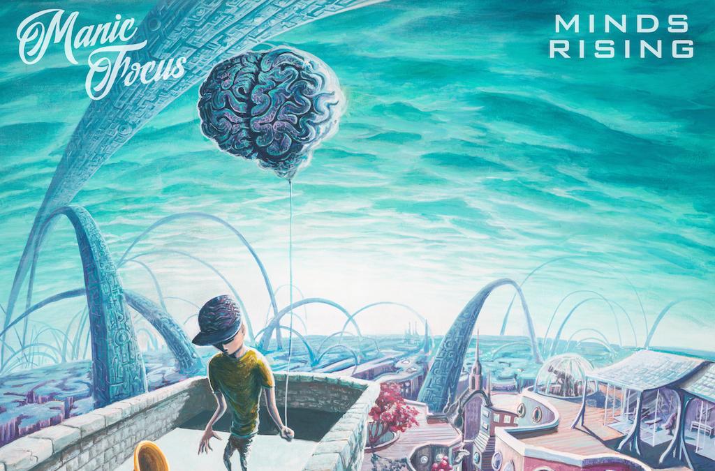 Manic Focus - Rising Minds