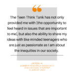 Jayda H on joining Teen Think Tank Project and passion for sharing her voice about inequalities.