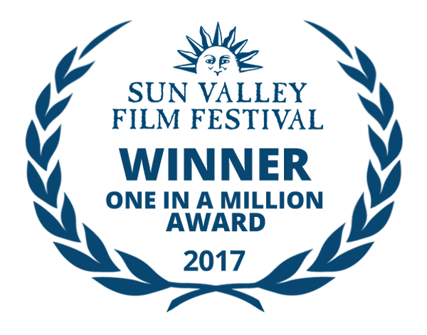 Sun Valley Film Festival Winner One In A Million Award 2017