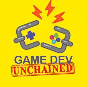 Game Dev Unchained Podcast