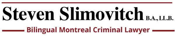 Steven Slimovitch | Montreal Criminal Lawyer