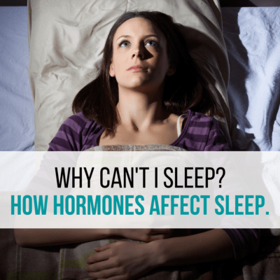 hormones cause sleep issues blog