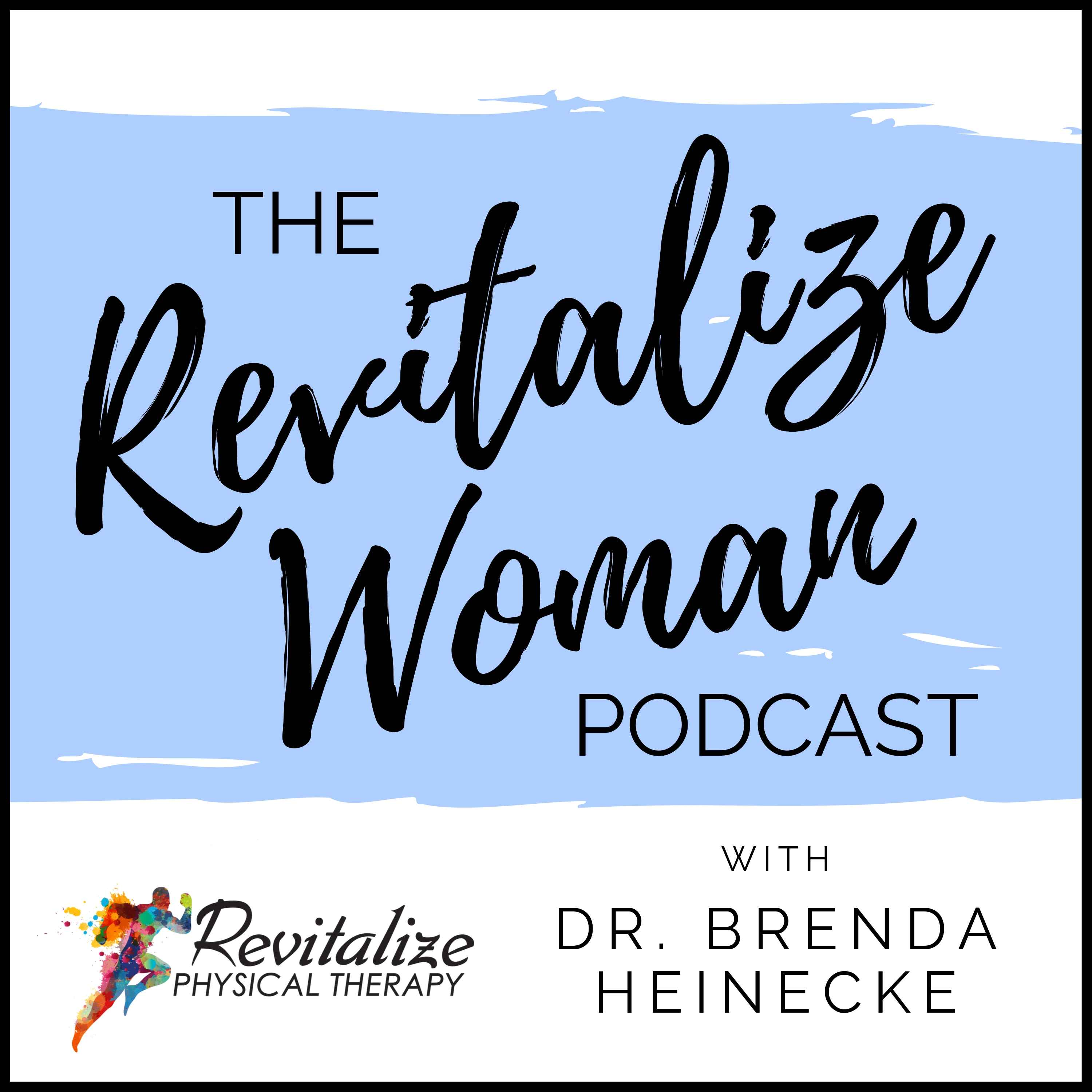 The Revitalize Woman Podcast