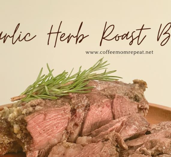 Garlic Herb Roast Beef