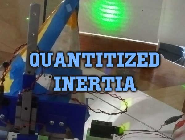 Experiments with Quantitized Inertia