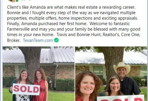 SOLD – 212 Wilcoxson, Farmersville, TX – List price $350,000. Client's like Amanda are what makes real estate a rewarding career.  Bonnie and I fought every step of the way as we navigated multiple properties, multiple offers, home inspections and exciting appraisals.  Finally, Amanda purchased her first home.  Welcome to fantastic Farmersville and may you and your family be blessed with many good times in your new home. 8/4/2021
