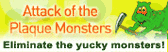 Attack of the Plaque Monsters Logo
