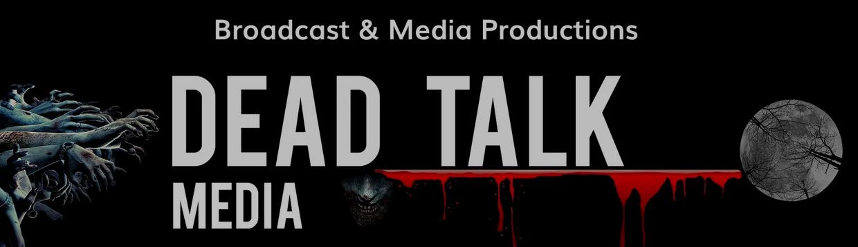 Dead Talk Media