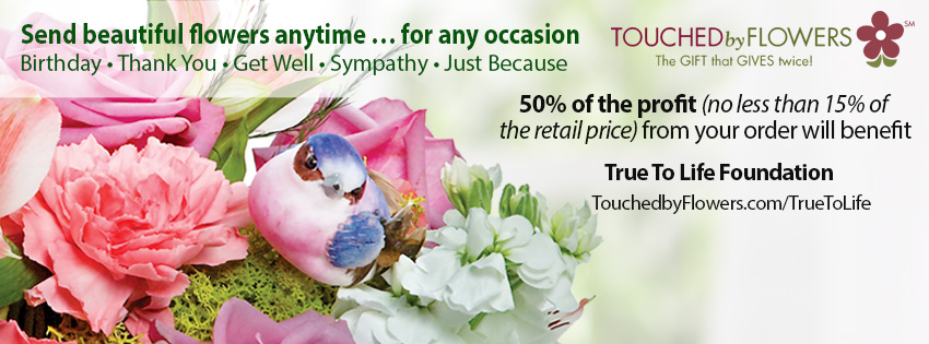 Trye To Life Foundation Spring 2015 Touched by Flowers