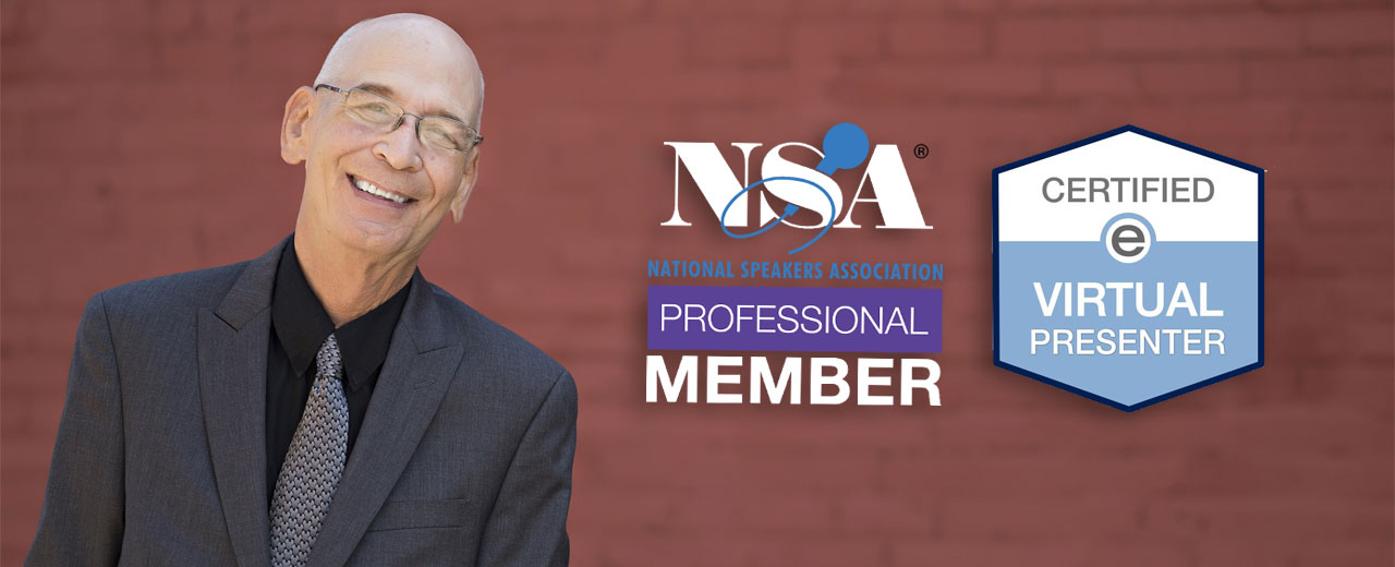 Keynote Speaker, Ron Ruth, is a Professional Member of The National Speakers Association and is an eSpeaker Certified Virtual Presenter.