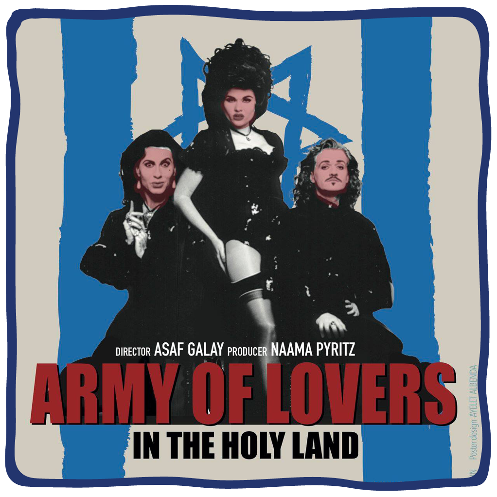 """Poster for the film """"Army of Lovers in the Holy Land,"""" presented at the 2021 Lenore Marwil Detroit Jewish Film Festival"""