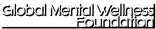 Global Mental Wellness Foundation