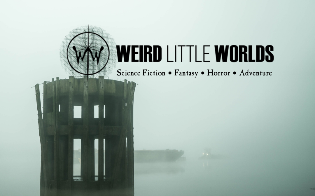 Weird Little Worlds Press Promises Science Fiction, Fantasy, Horror, and Adventure for All Ages
