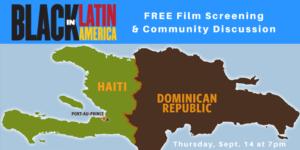 Black in Latin America: Haiti and the Dominican Republic