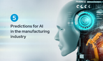5 Predictions for AI in the Manufacturing Industry