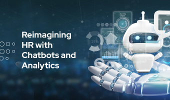 Reimagining HR with Chatbots and Analytics