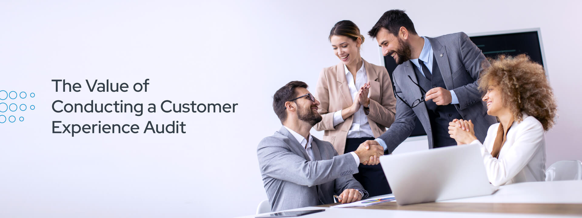 The Value of Conducting a Customer Experience Audit