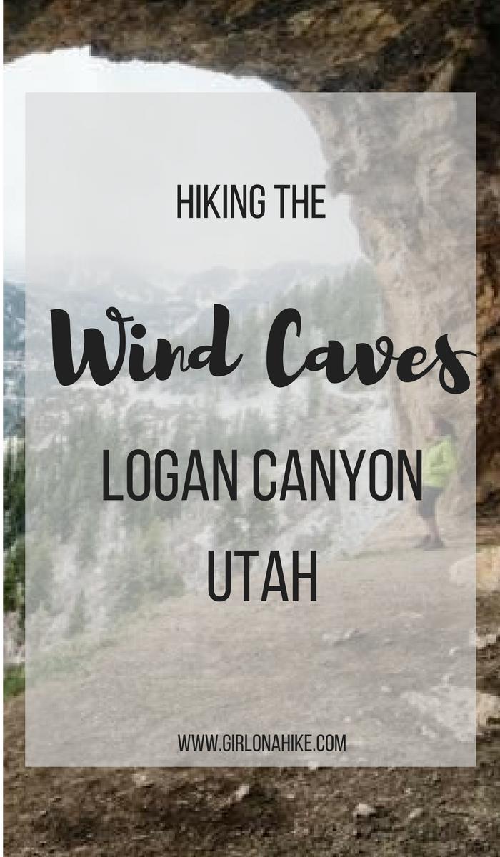 Hiking The Wind Caves, Logan Canyon, Utah