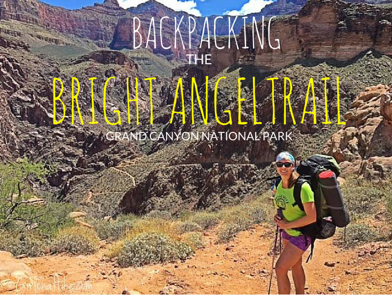 Backpacking the Bright Angel Trail, Grand Canyon National Park