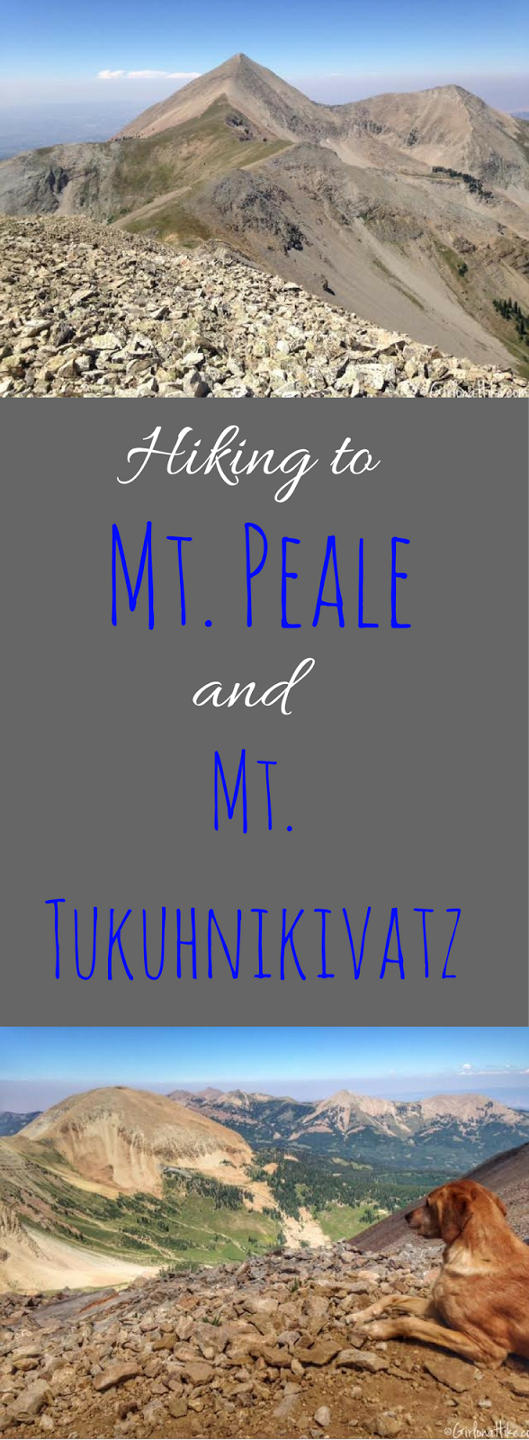 Hiking to Mt. Peale & Mt. Tukuhnikivatz