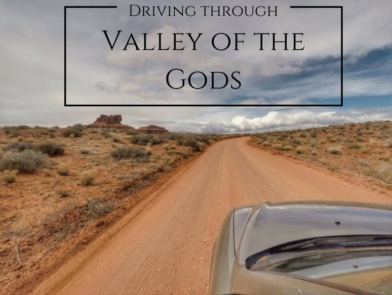 Driving through Valley of the Gods, Utah, Best Utah Scenic Drives