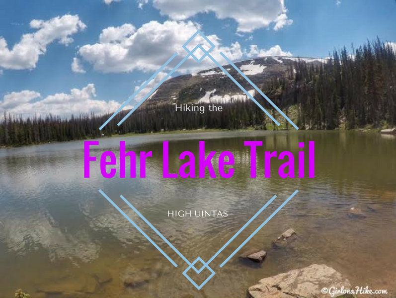 Hiking the Fehr Lake Trail, Uintas
