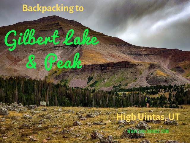 Backpacking to Gilbert Lake, Uintas