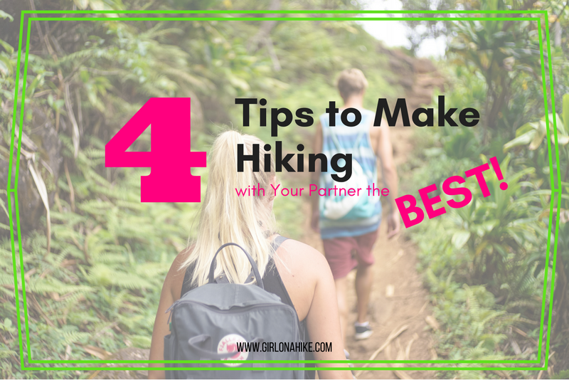 4 Tips to Make Hiking with Your Partner the BEST!