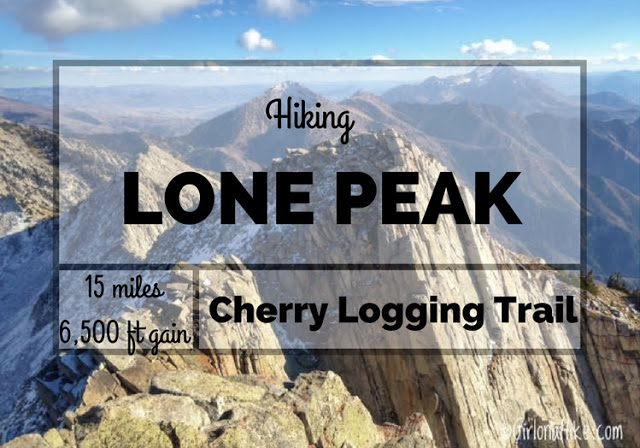 "Hiking the ""Wasatch 7"" Peaks, Hiking to Lone Peak"