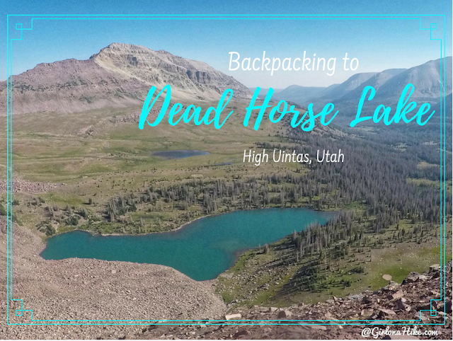 Backpacking to Dead Horse Lake, Uintas