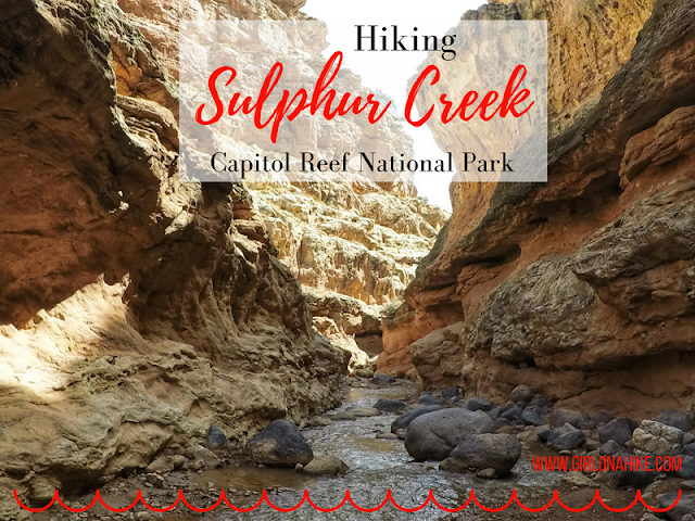 Hiking Sulphur Creek, Capitol Reef National Park