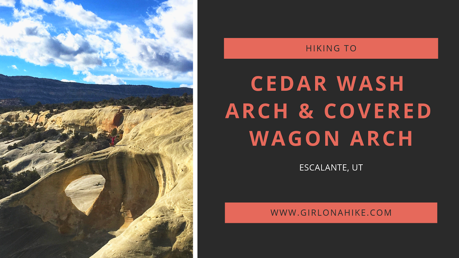 Cedar Wash Arch & Covered Wagon Arch, Escalante