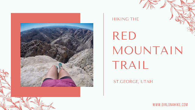 Hiking the Red Mountain Trail, St. George, Utah