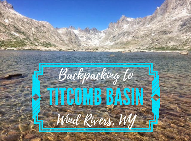 Backpacking to Ttitcomb Basin, Wind Rivers